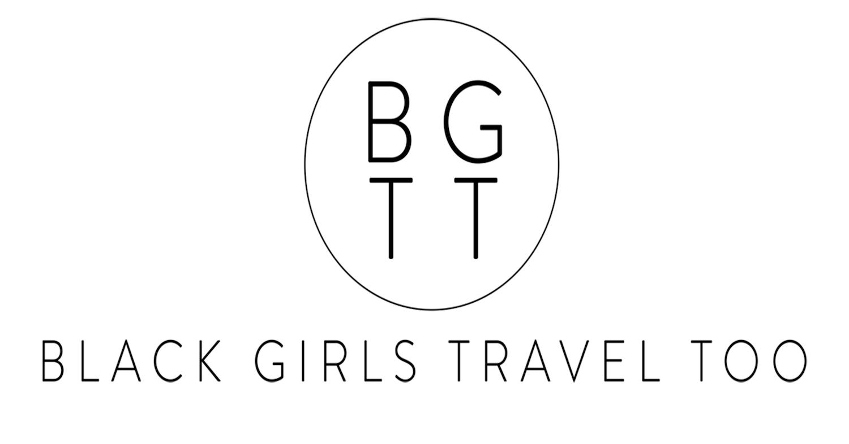 Black Girls Travel Too Black Women Travel Groups Black Travel Group